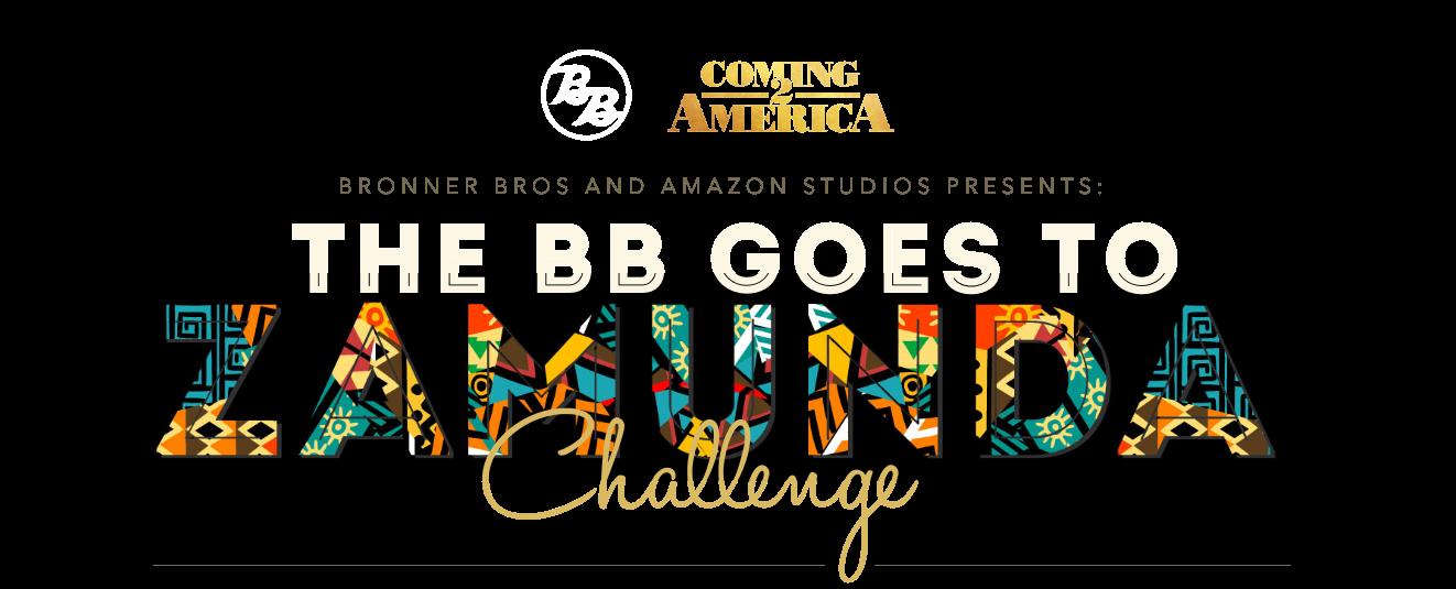 BB Goes to Zamunda The Coming2America Challenge